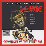 Mr. Hyde - Chronicles Of The Beastman - CD - $9.99