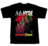 Limited Edition Mr.Hyde Demon Chant Tee - $19.99