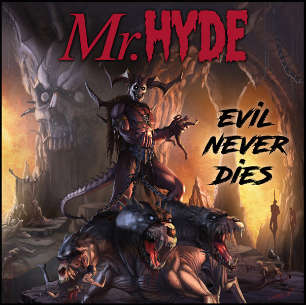 Mr.Hyde - Evil Never Dies - CD - $10.99