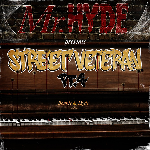 Mr.Hyde - Street Veteran, Pt. 4